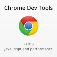 Chrome Dev Tools - JavaScript and Performance